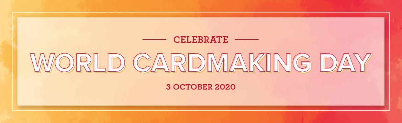 World Cardmaking Day 2020
